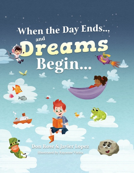 When the Day Ends and Dreams Begin
