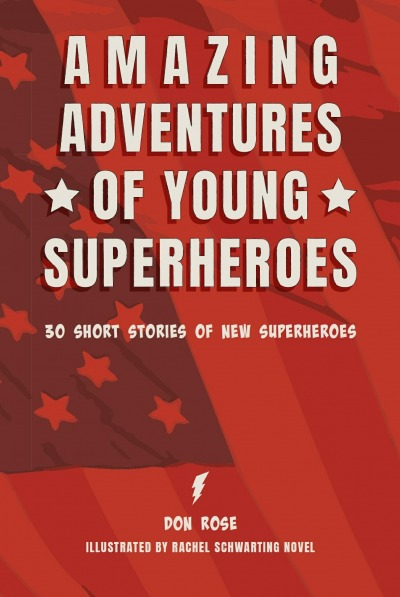 Amazing Adventures of Young Superheroes