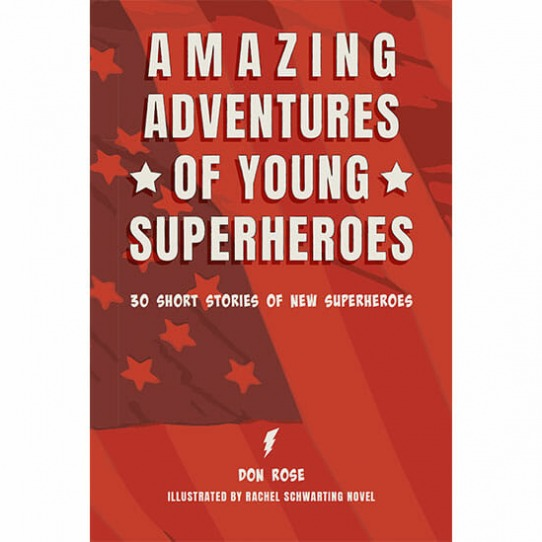 AMAZING ADVENTURES OF YOUNG SUPERHEROES