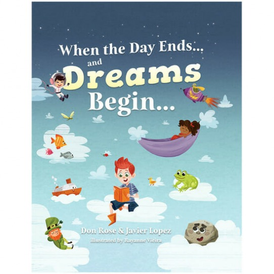 When the Day Ends…and Dreams Begin… Book 1