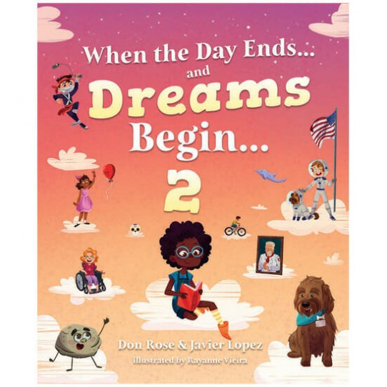 When the Day Ends…and Dreams Begin… Book 2