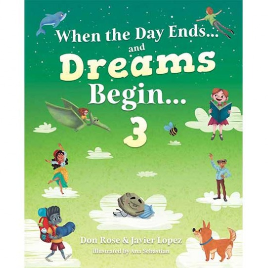 When the Day Ends…and Dreams Begin… Book 3